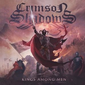 CRIMSON SHADOWS - Kings among men      CD