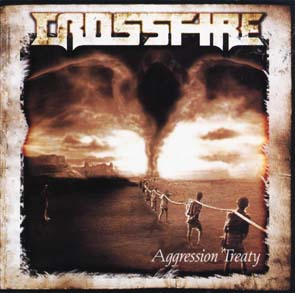 CROSSFIRE - Aggression treaty      CD