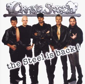 CRYING STEEL - The steel is back      CD