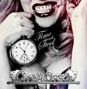 CRYING STEEL - Time stands steel      CD