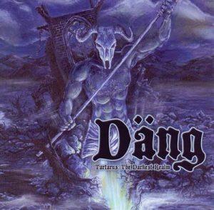 DÄNG - Tartarus: The darkest realm      CD