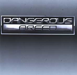 DANGEROUS BREED - Same      Maxi CD