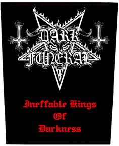 DARK FUNERAL - Ineffable Kings Of Darkness      Rückenaufnäher