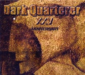 DARK QUARTERER - XXV Anniversary      CD