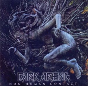 DARK ARENA - Non human contact      CD