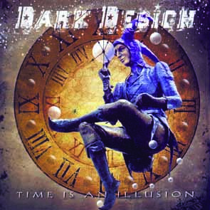 DARK DESIGN - Time is an illusion      CD