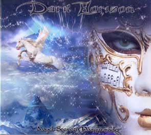 DARK HORIZON - Angel secret masquerade      CD