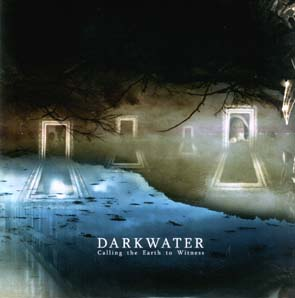 DARKWATER - Calling the earth to witness      CD