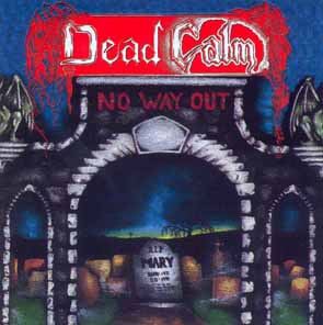 DEAD CALM - No way out      CD