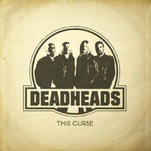 DEADHEADS - This curse      Single