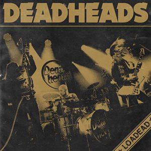 DEADHEADS - Loadead      CD