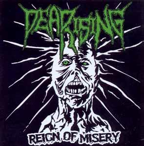 DEADRISING - Reign of misery      CD