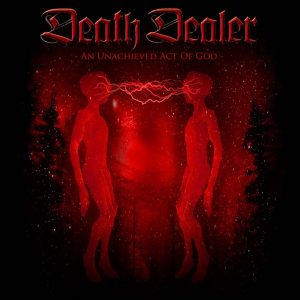 DEATH DEALER (Canada) - An unachieved act of god      CD