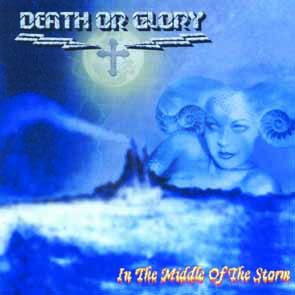 DEATH OR GLORY - In the middle of the storm      CD