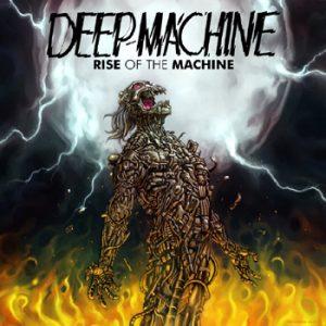 DEEP MACHINE - Rise of the machine      CD