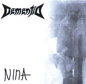 DEMENTIA - Nina      CD