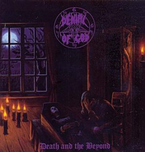 DENIAL OF GOD - Death and the beyond      CD