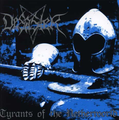 DESASTER - Tyrants of the netherworld      CD