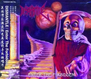DISMANTLE - Enter the forbidden      CD