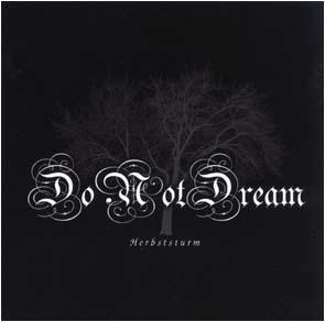 DO NOT DREAM - Herbststurm      CD