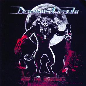DOMINUS PRAELII - Keep the resistance      CD