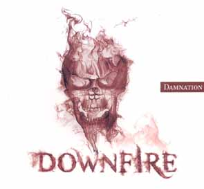 DOWNFIRE - Damnation      CD