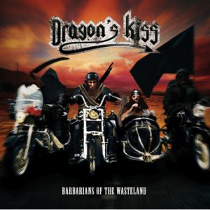 DRAGON`S KISS - Barbarians of the wasteland      CD