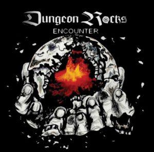 DUNGEON ROCKS - Encounter      CD