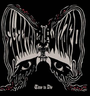 ELECTRIC WIZARD - Time to die      CD