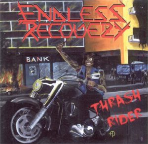 ENDLESS RECOVERY - Thrash rider      CD