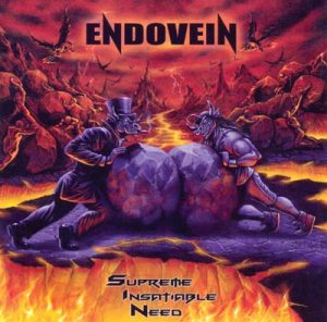 ENDOVEIN - Supreme insatiable need      CD
