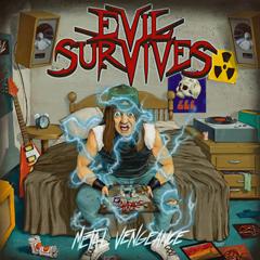EVIL SURVIVES - Metal vengeance      LP