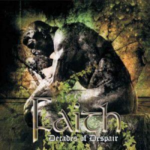 FAITH - Decades of despair      CD