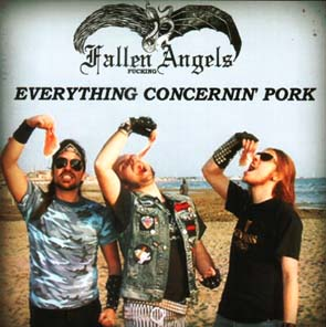FALLEN FUCKING ANGELS - Everything concerning pork      CD