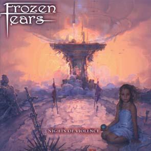 FROZEN TEARS - Nights of violence      CD