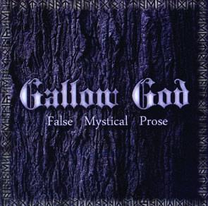 GALLOW GOD - False mystical prose      CD