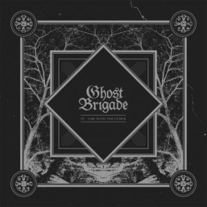 GHOST BRIGADE - IV - One with the storm      DLP