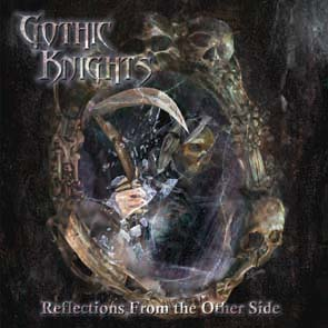 GOTHIC KNIGHTS - Reflections from the other side      CD