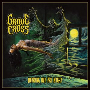 GRAVE CROSS - Nothing but the night      Maxi CD