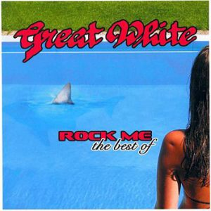 GREAT WHITE - Rock me - the best of      CD