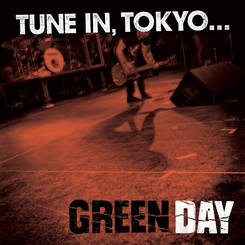 GREEN DAY - Tune in, Tokyo      12""