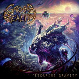 GROSS REALITY - Escaping gravity      CD