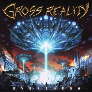 GROSS REALITY - Overthrow      CD
