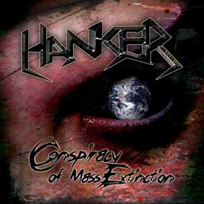 HANKER - Conspiracy of mass extinction      CD
