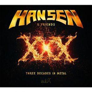 HANSEN - XXX - Three decades in metal - special edition      2-CD