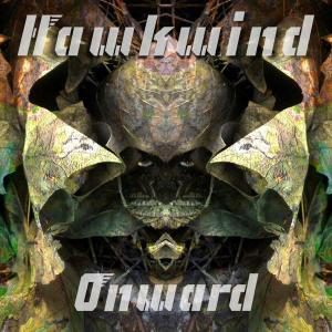 HAWKWIND - Onward      DLP