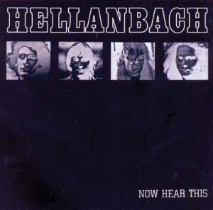 HELLANBACH - Now hear this      CD