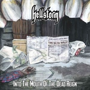 HELLSTORM - Into the mouth of the dead reign      CD