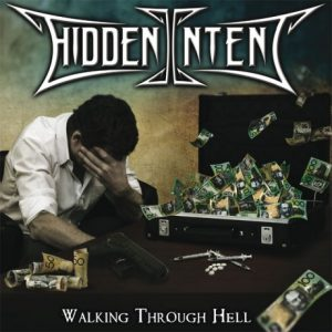HIDDEN INTENT - Walking through hell      CD
