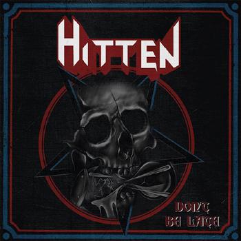 HITTEN - Don`t be late      Single